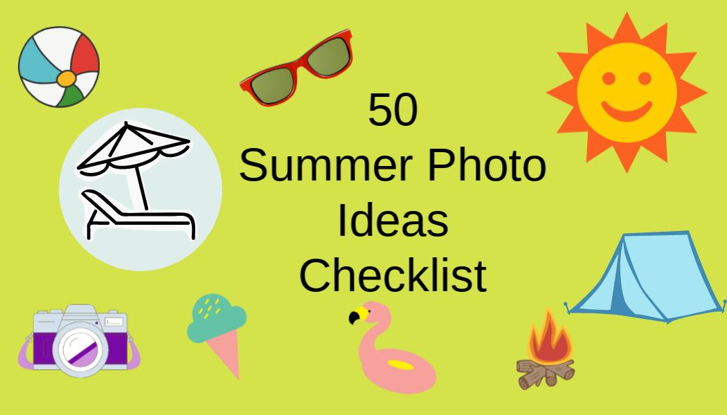50 Summer Photo IdeasChecklist