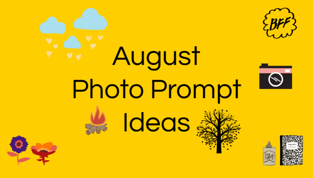 August Photo Prompts