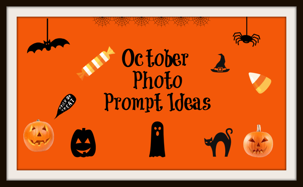 October Photo Prompt Ideas