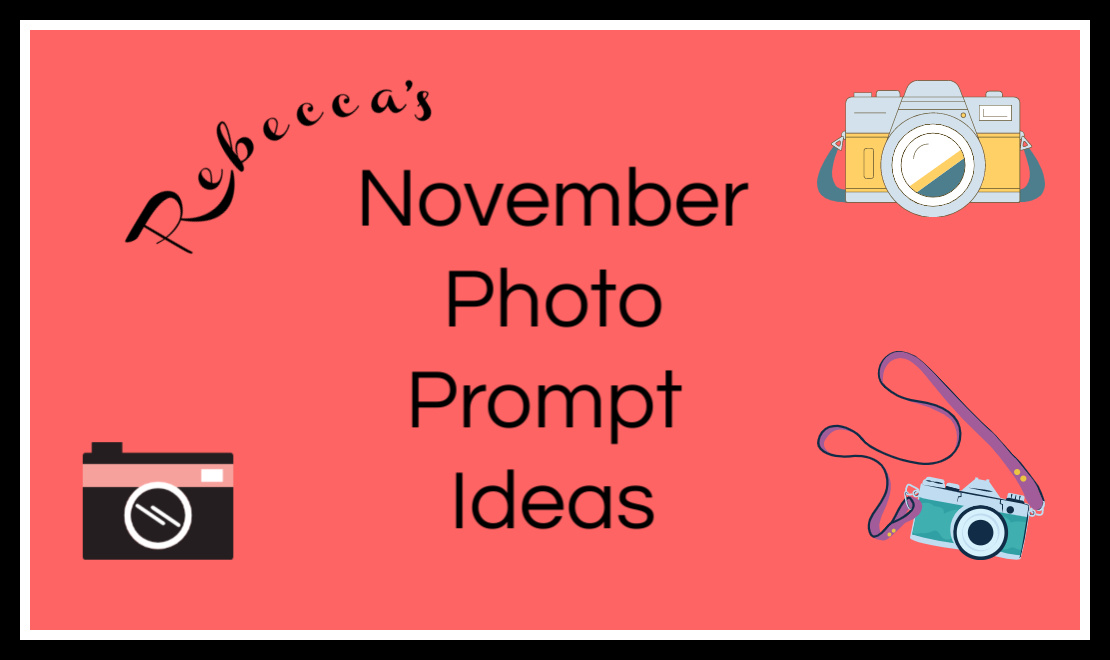 November Photo Prompt Ideas