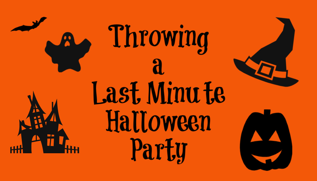 Throwing a Last Minute Halloween Party