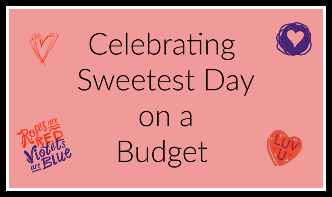 Celebrating Sweetest Day on a Budget