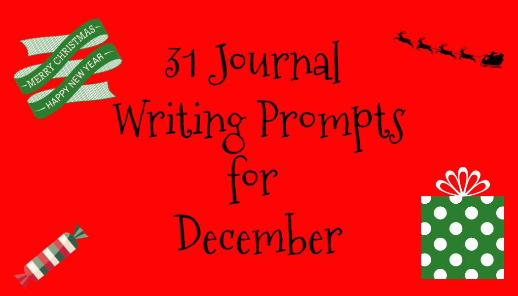 31 Journal Writing Prompts forDecember