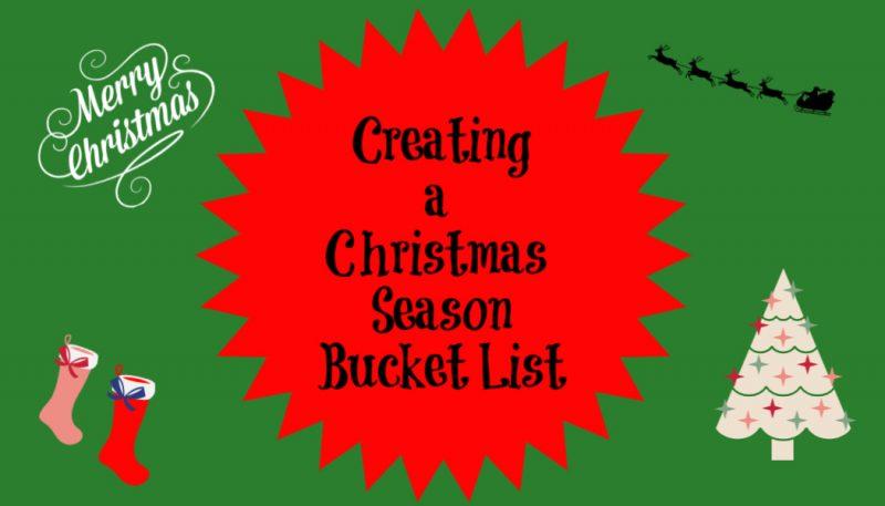 Creating a Christmas Season BucketList
