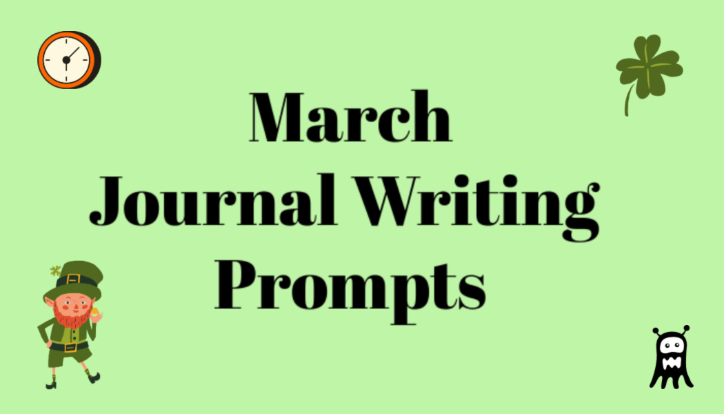 March Journal WritingPrompts