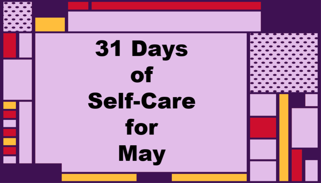 31 Days of Self-Care forMay