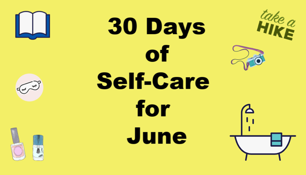 30 Days of Self-Care forJune