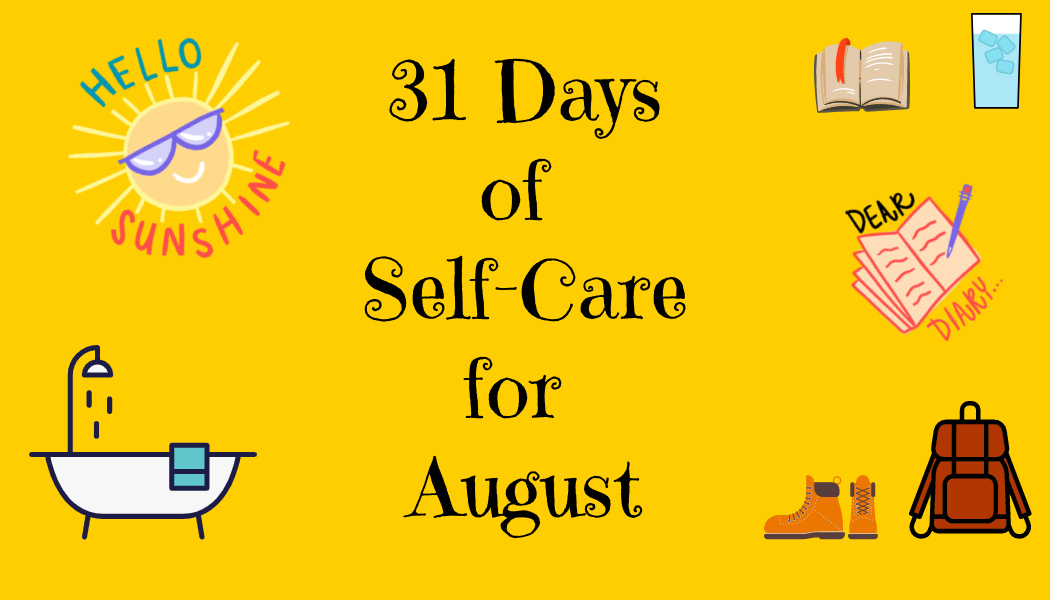 31 Days of Self-Care forAugust