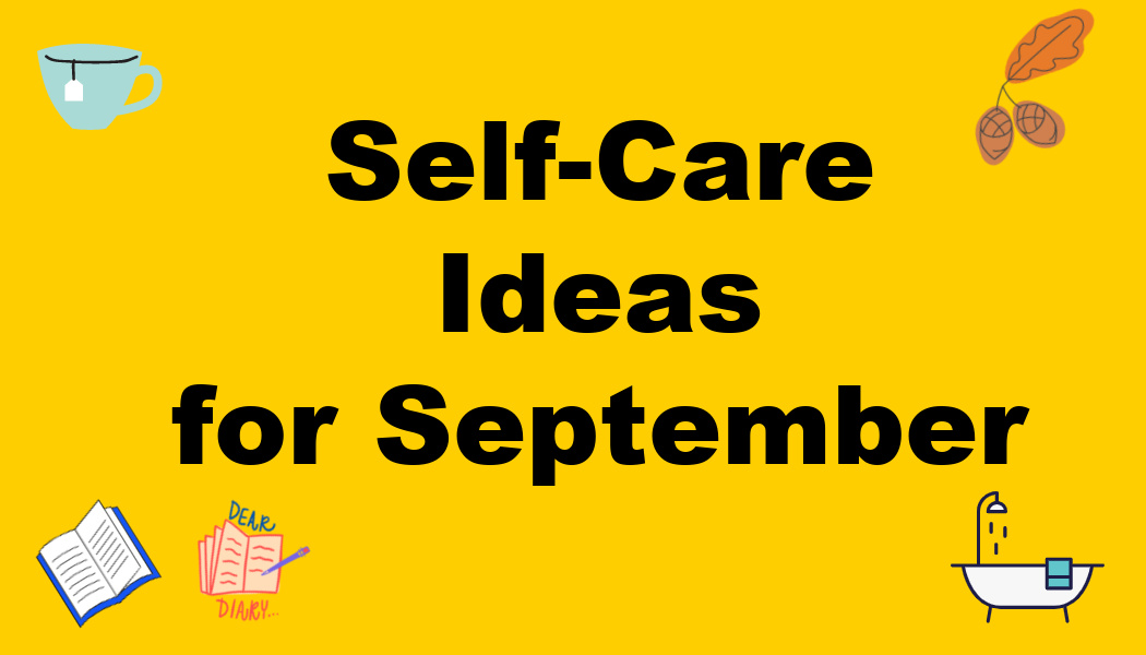 Self-Care Ideas for September