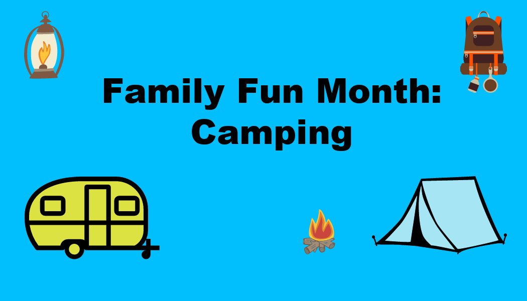 Family Fun Month: Camping