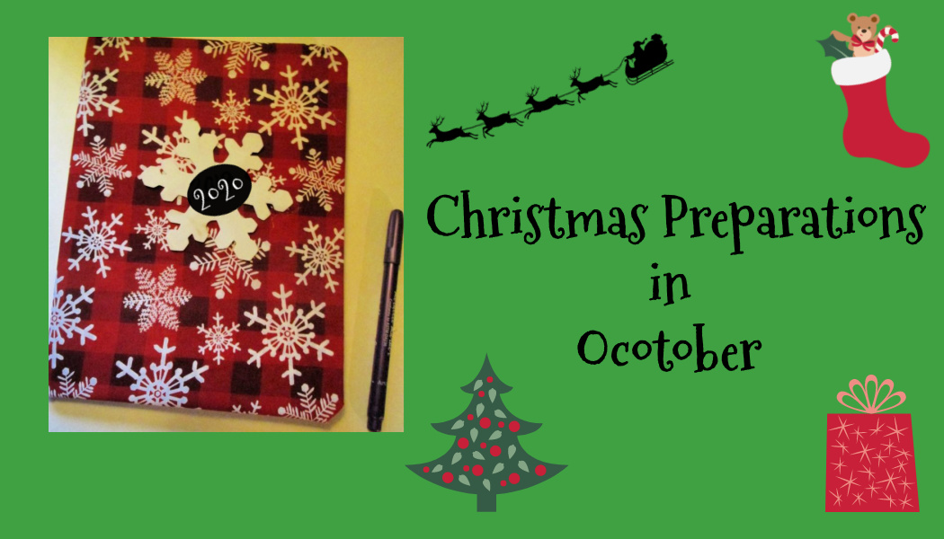Christmas Preparations inOctober
