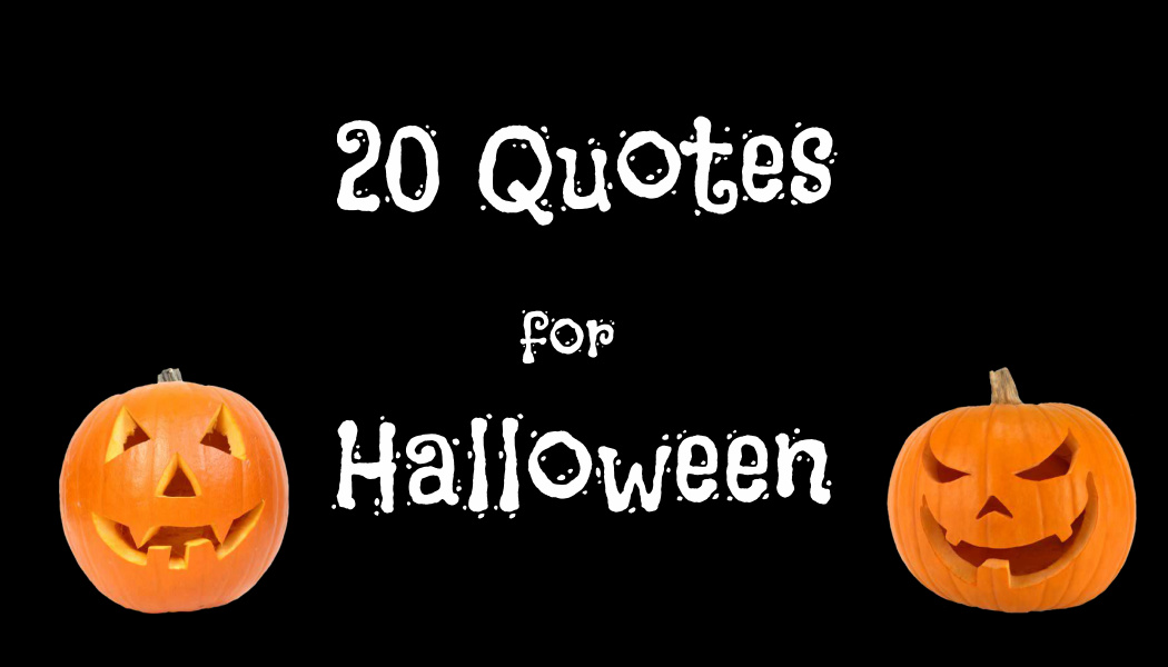 20 Quotes for Halloween