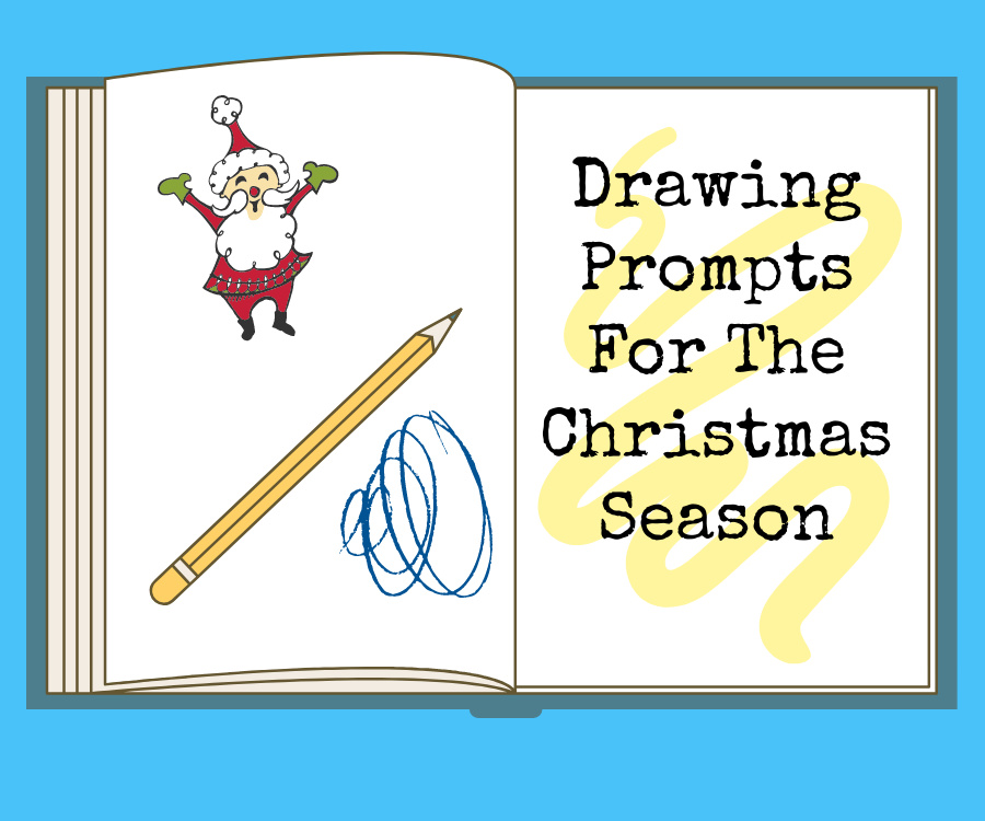 Drawing Prompts for the ChristmasSeason