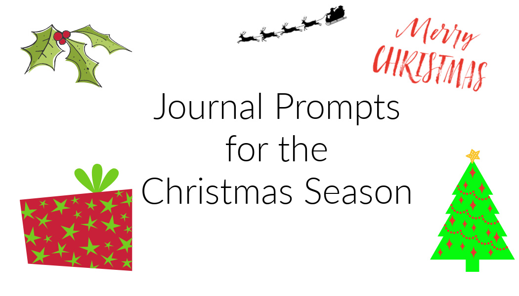 Journal Prompts for the ChristmasSeason