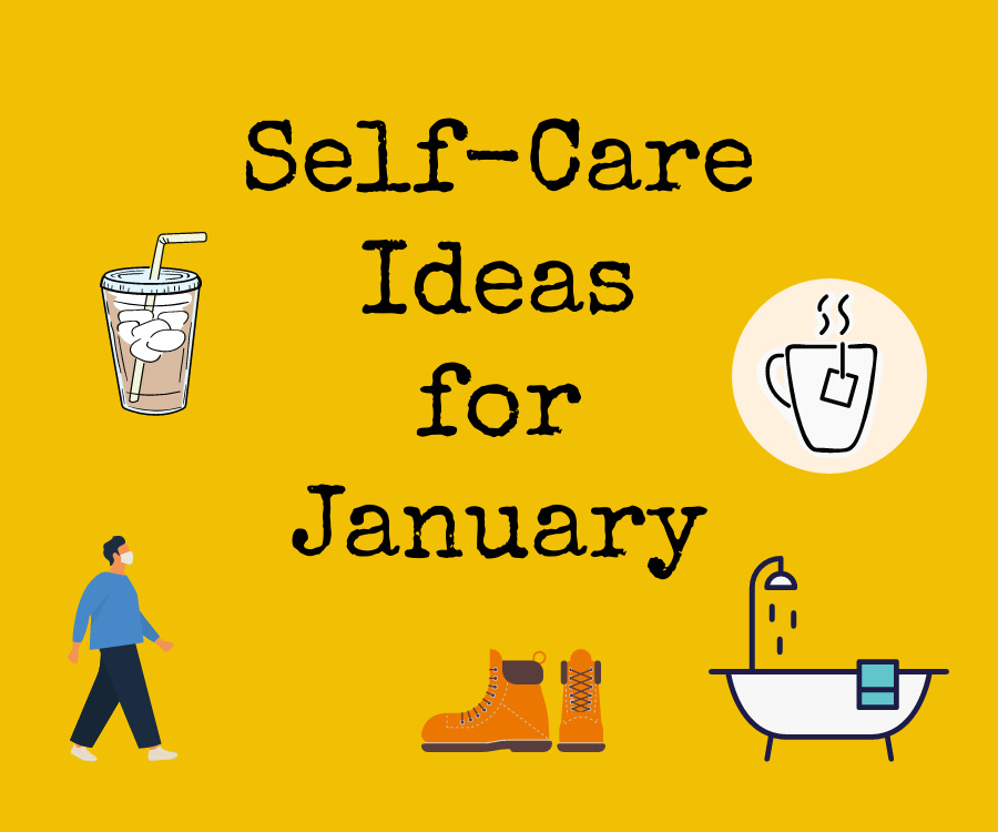 Self-Care Ideas forJanuary