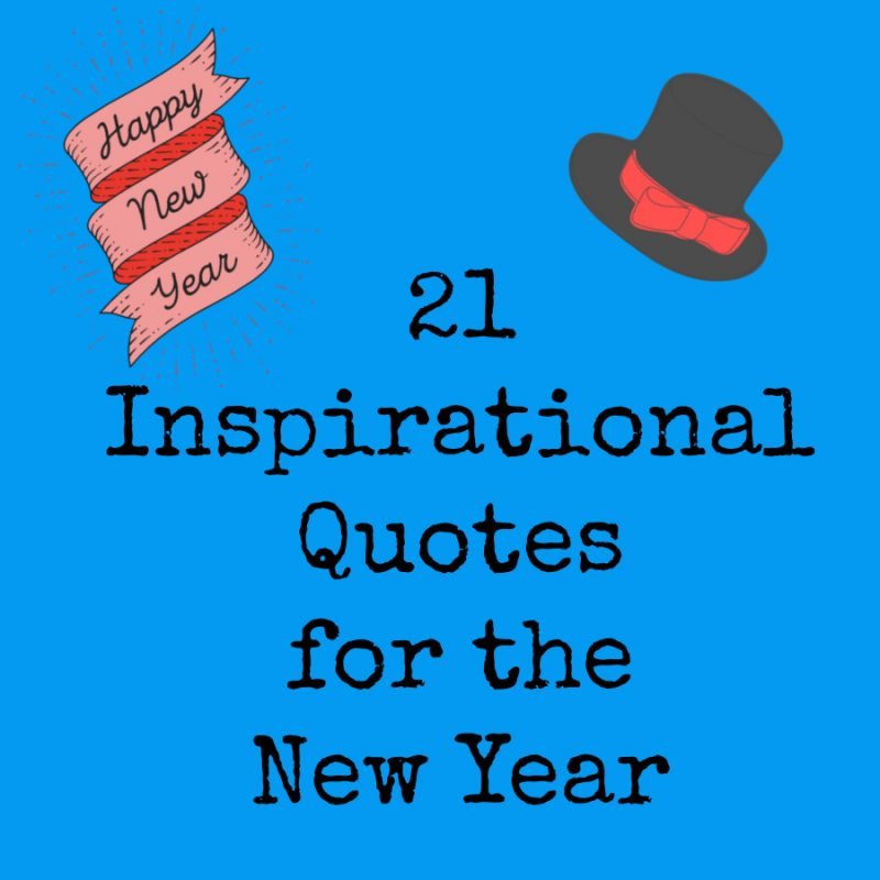 21 Inspirational Quotes for the New Year