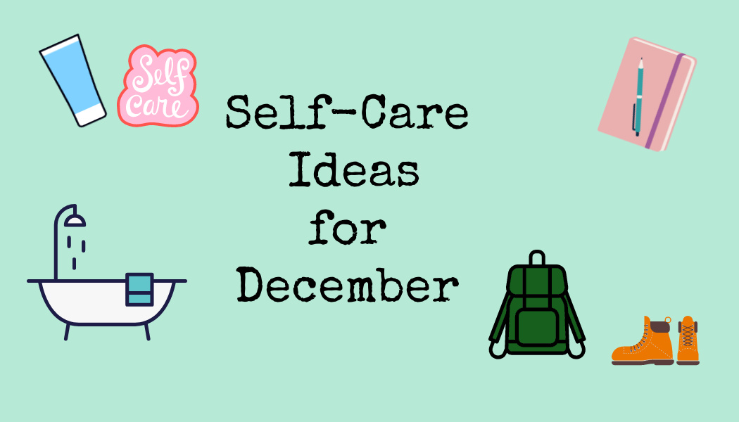 Self-Care Ideas for December