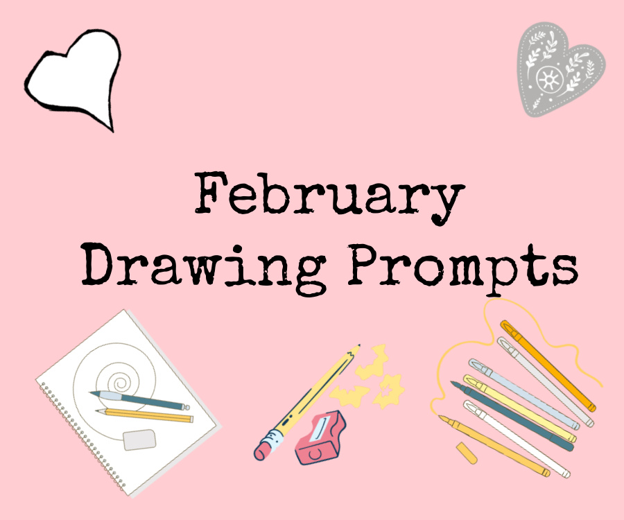 February Drawing Prompts