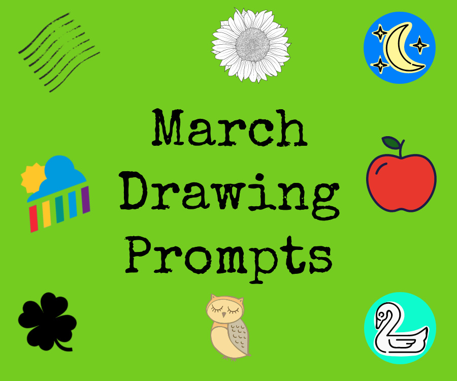 March Drawing Prompts