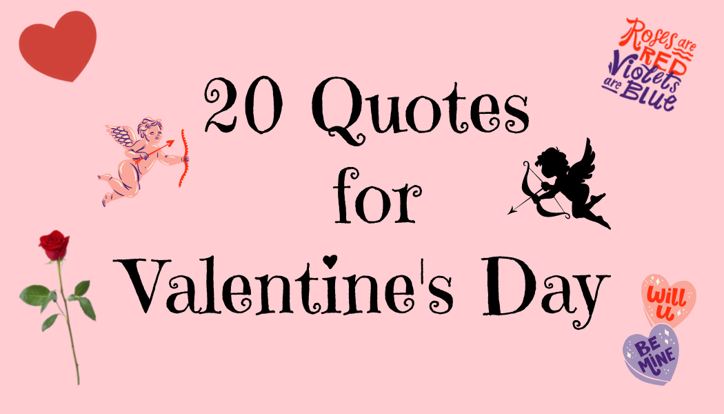 20 Quotes for Valentine's Day