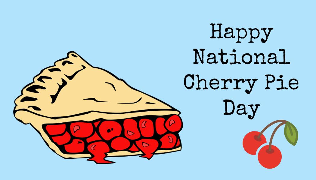 National Cherry PieDay
