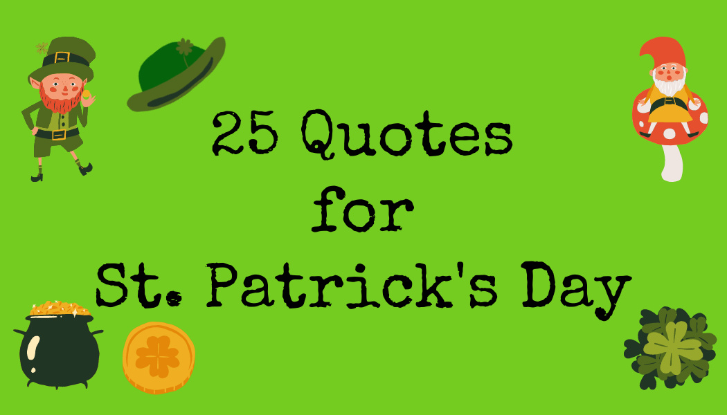25 Quotes for St. Patrick's Day
