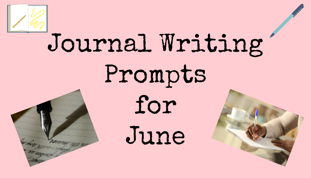Journal Writing Prompts forJune