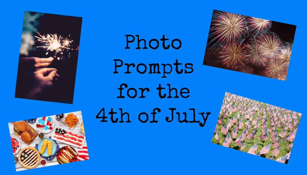 Photo Prompts for the 4th ofJuly