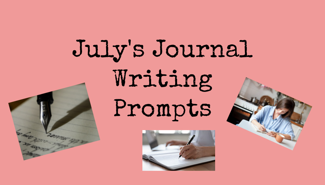 July's Journal WritingPrompts