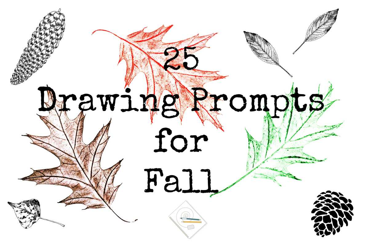 25 Drawing Prompts forFall
