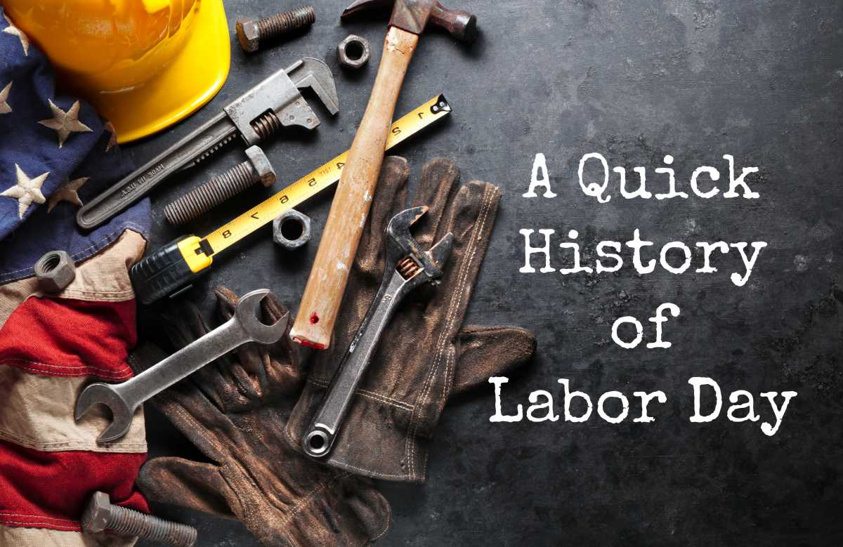 A Quick History of LaborDay