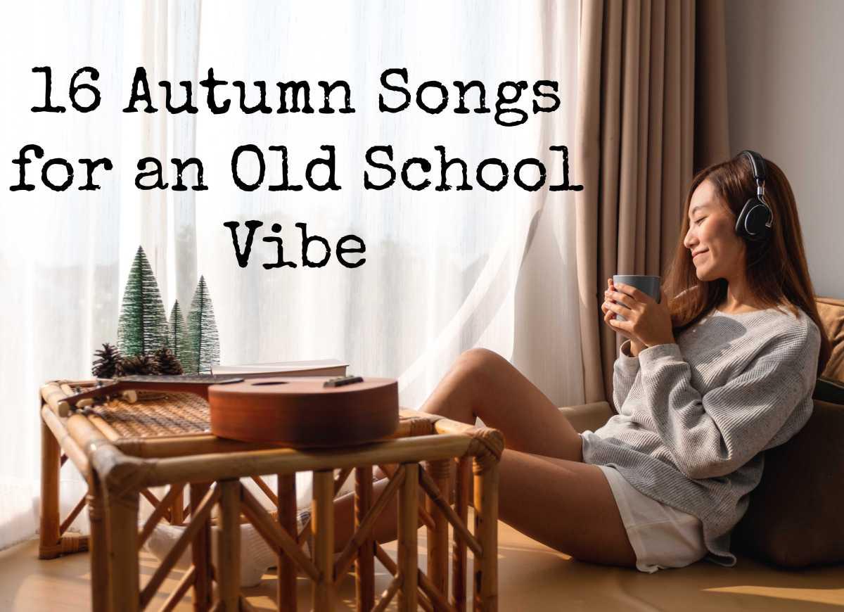16 Autumn Songs for an Old SchoolVibe