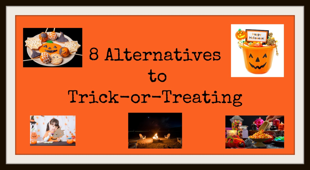 8 Alternatives to Trick-or-Treating