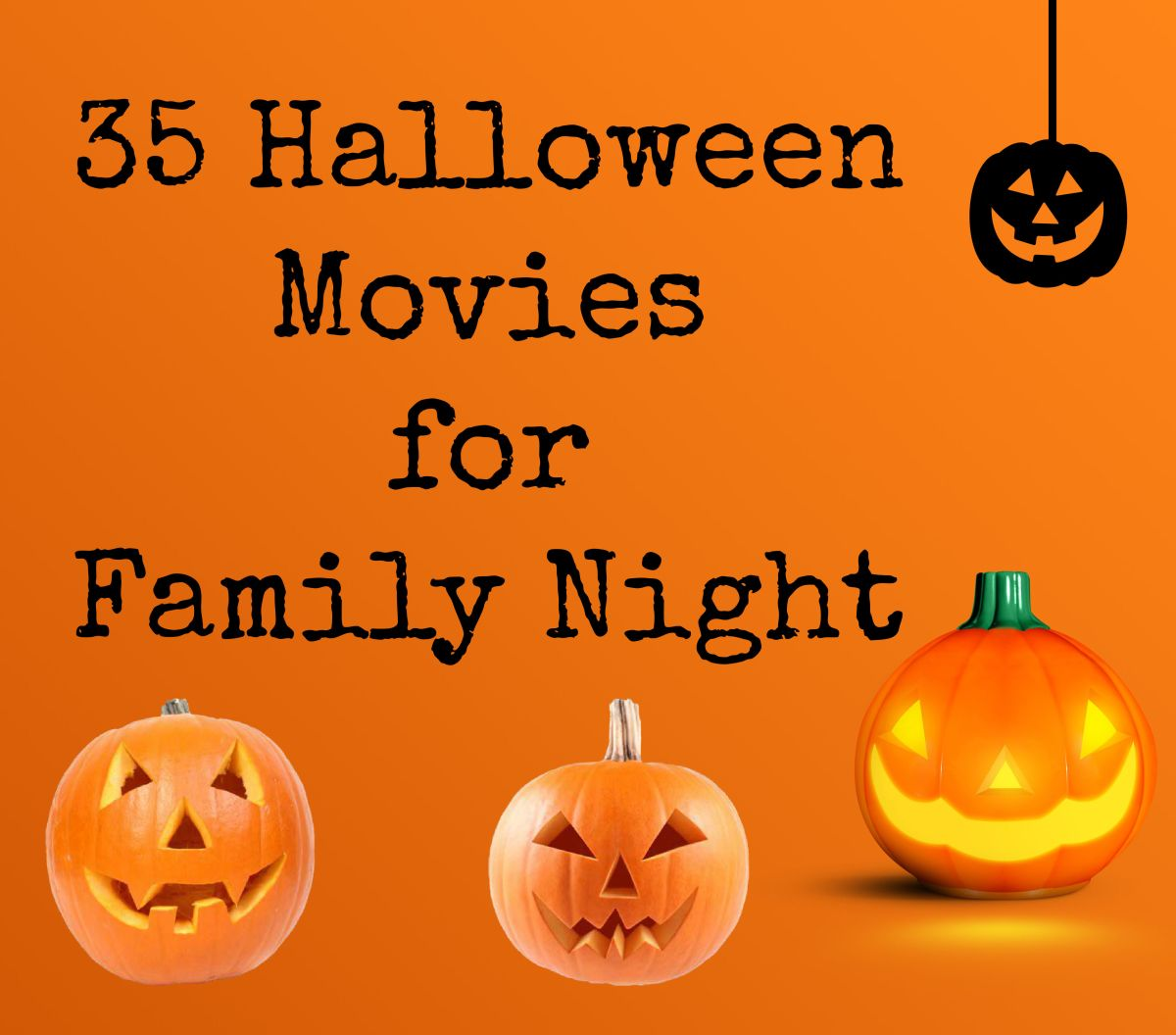 35 Halloween Movies for FamilyNight