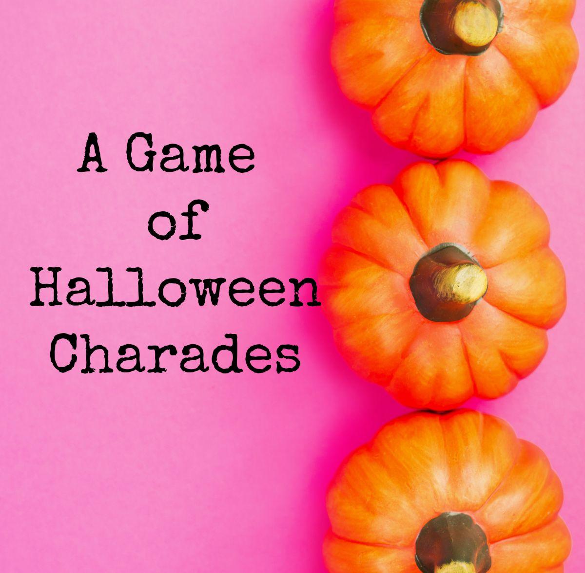 A Game of HalloweenCharades