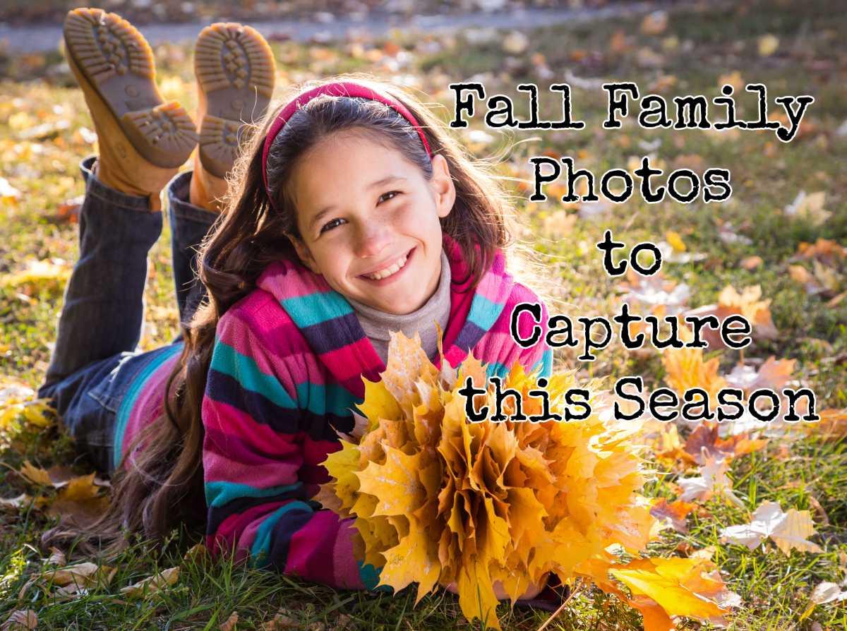 Fall Family Photos to Capture thisSeason