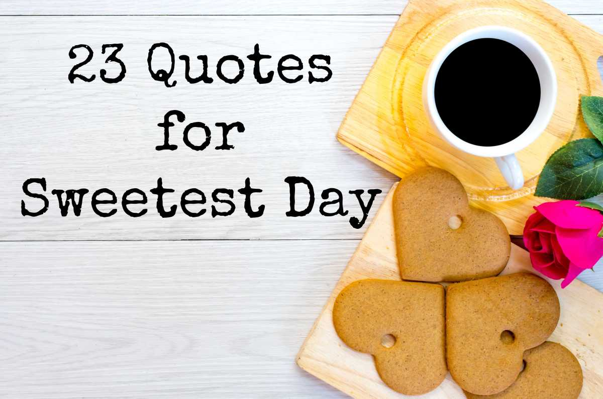 23 Quotes for SweetestDay