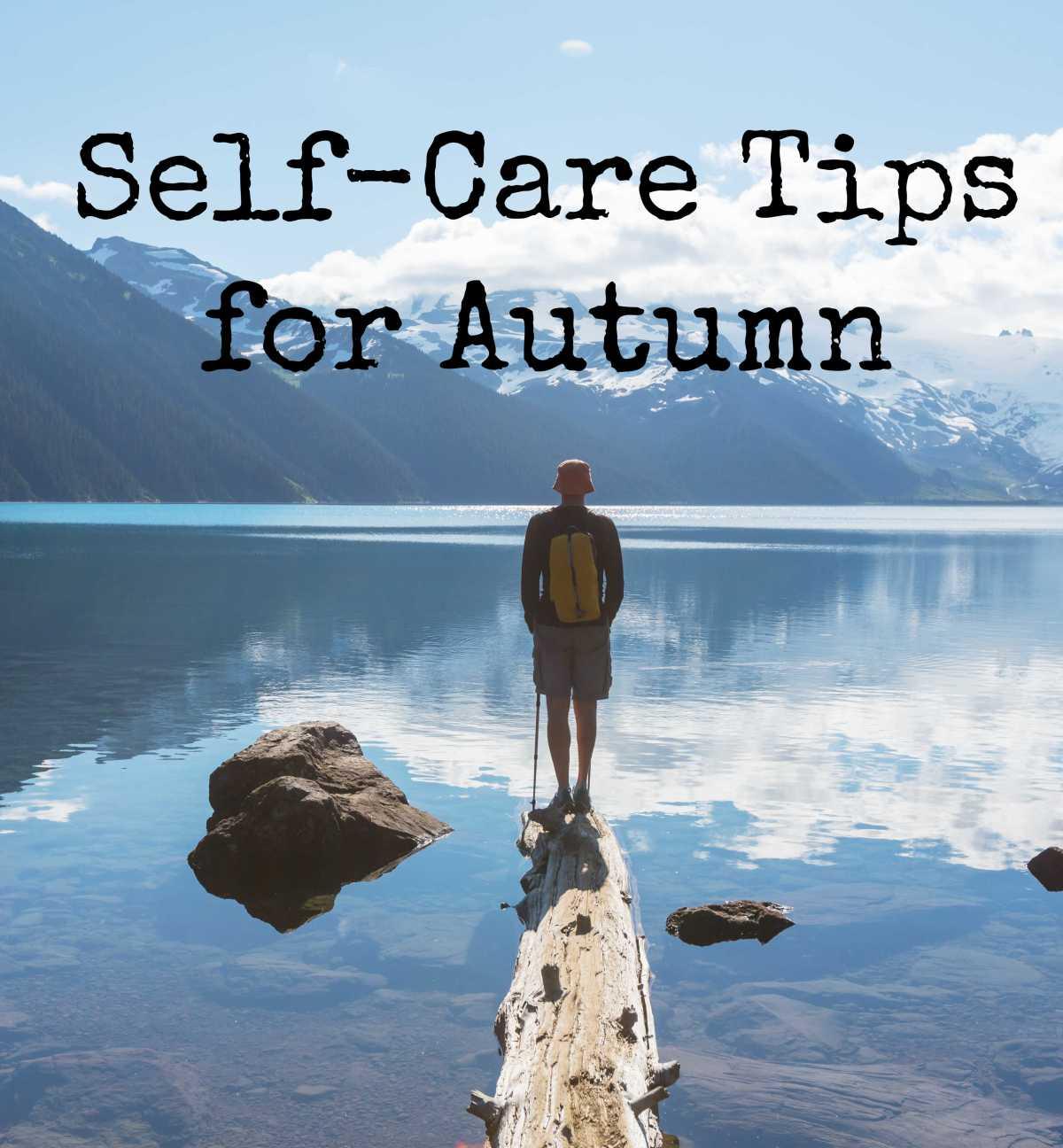 Self-Care Tips forAutumn