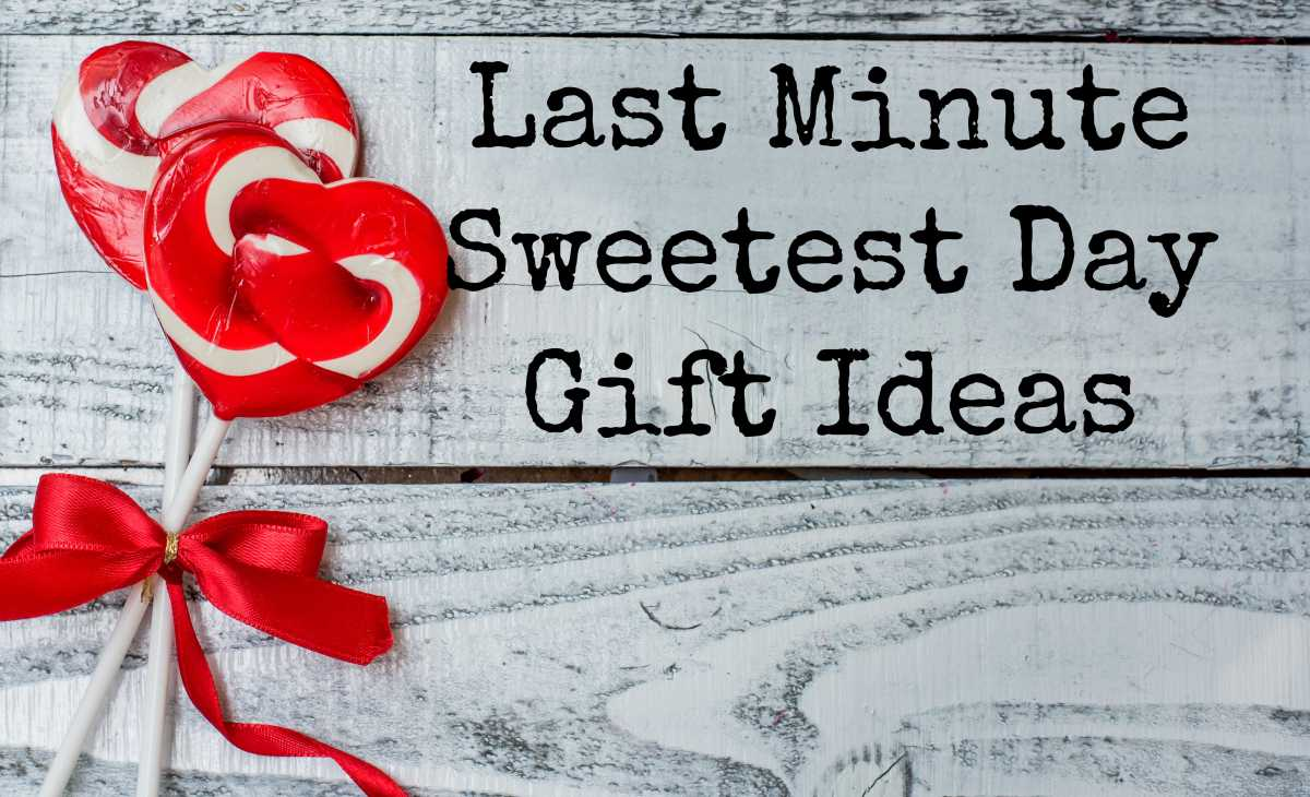 Last Minute Sweetest Day GiftIdeas